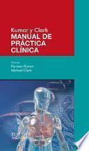 Kumar y Clark. Manual de práctica clínica
