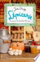 L'épicerie. La pequeña tienda de los Pirineos