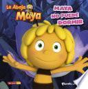 La Abeja Maya. Maya no puede dormir. Cuento