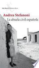 La abuela civil española (Edición española)