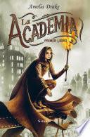 La Academia. Primer libro