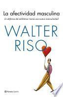 La afectividad masculina (Edición española)