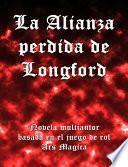 La alianza perdida de Longford