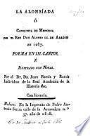 La Alonsíada, ó Conquista de Menorca por el Rey Don Alonso III. de Aragon en 1287. Poema en III. cantos, é ilustrado con notas