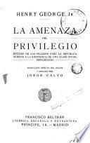 La amenaza del privilegio