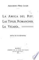 La amiga del rey, las tiples, romanones, la vicaría
