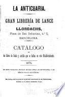 La Anticuaria, Gran Librería de Lance de Llordachs, Plaza de San Sebastian, no. 5, Barcelona