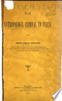 La antropología criminal en Italia