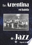 La Argentina en banda de jazz