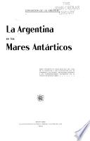 La Argentina en los mares antárticos