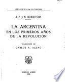 La Argentina en los primeros anos de la revolucion