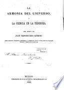 La Armonia del universo, ó, La Ciencia en la teodisea