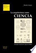 La arquitectura como ciencia