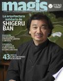 La arquitectura solidaria de Shigeru Ban (Magis 448)