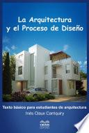 La arquitectura y el proceso de diseño