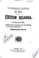 La Asamblea española de 1854, y la Cuestión religiosa