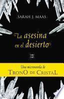 La asesina en el desierto (Una micronovela de Trono de Cristal 2)