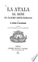 La atala, el René, el último abencerrage