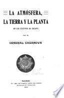 La atmósfera, la tierra y la planta en los cultivos de secano