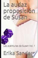 La Audaz Proposición de Susan: Las Aventuras de Susan