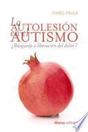 La autolesión en el autismo