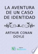La aventura de un caso de identidad