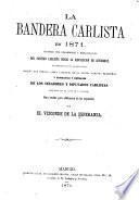 La Bandera carlista en 1871