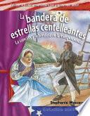 La bandera de estrellas centelleantes (The Star-Spangled Banner) (Spanish Version)