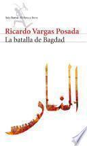 La batalla de Bagdad