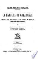 La batalla de Covadonga, drama en 3 actos y en verso