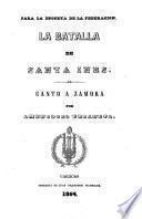 La batalla de Santa Ines. Canto a Zamora
