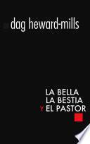 La Bella, la bestia y el Pastor