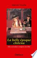 La belle époque chilena