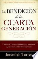 La bendición de la cuarta generación