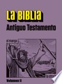 La Biblia. Antiguo Testamento