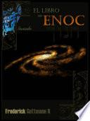 La Biblia de Henoc (Manuscritos de Enoc)