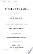 La Biblia Sagrada, traducida en español