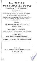 La Biblia vulgata latina, tr. y anotada por P. Scio de San Miguel
