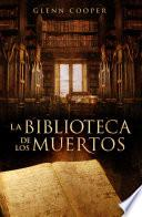 La biblioteca de los muertos (La biblioteca de los muertos 1)
