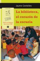 La biblioteca, el corazón de la escuela
