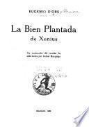 La Bien Plantada de Xenius