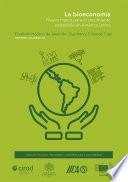 La bioeconomía. Nuevo marco para el crecimiento sostenible en América Latina