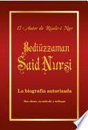 La biografía de Bediüzzaman Said Nursi