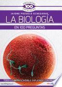 La Biología en 100 preguntas