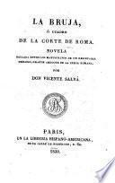 La bruja, ó, Cuadro de la corte de Roma