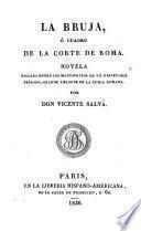 La bruja, o cuadro de la corte de Roma. Novela