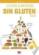 La Buena Alimentación Sin Gluten