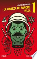 La cabeza de Pancho Villa