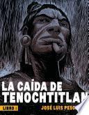 La caída de Tenochtitlan