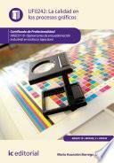 La calidad en los procesos gráficos. ARGC0110